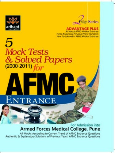 5 Mock Tests and Solved Papers for AFMC Entrance