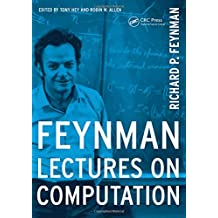 Feynman Lectures On Computation (Frontiers in Physics)