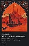 Mezzanotte a Istanbul. Dal crollo dell'impero alla nascita della Turchia moderna