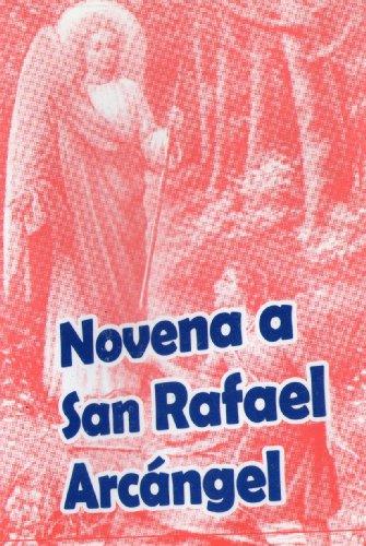 Novena a San Rafael Arcangel (Spanish Edition)