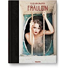 Ellen von Unwerth. Fräulein: Collector's Edition (Limited Edition Boxed)