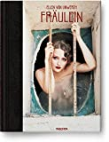 Ellen von Unwerth. Fräulein: Collector's Edition (Limited Edition Boxed) - Ingrid Sischy