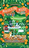 Marigolds for Malice (An Enchanted Garden Mystery Book 3) (English Edition)