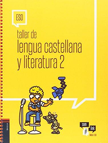 Taller de Lengua castellana y literatura 2 ESO (Projecte Som Link)