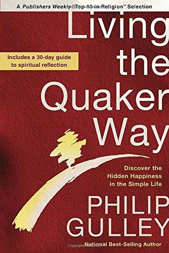 living-the-quaker-way-timeless-wisdom-for-a-better-life-today