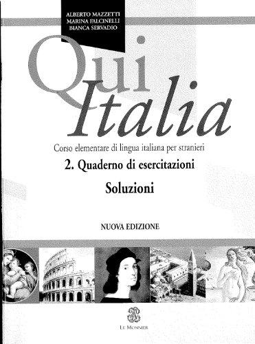 Qui Italia. Corso elementare di lingua italiana per stranieri. Soluzioni