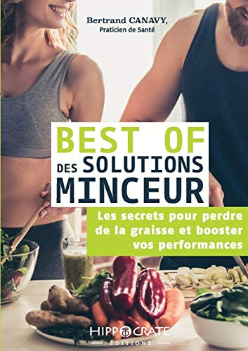 Best of Des Solutions Minceur par Bertrand Canavy