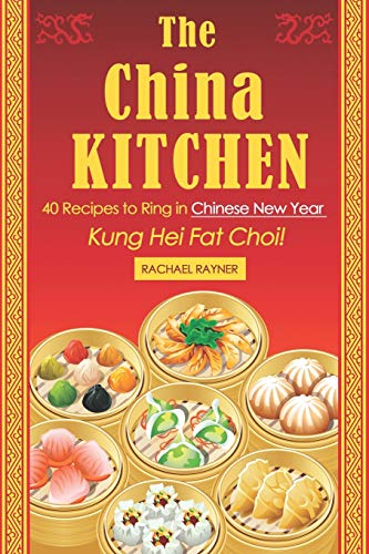 Chinese New Year Costumes - The China Kitchen: 40 Recipes to