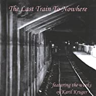 The Last Train to Nowhere
