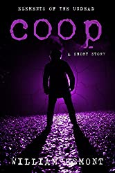 Coop: An Elements of the Undead Series prequel short story