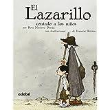 El Lazarillo contado a los ninos (Biblioteca Escolar Clasicos Contados A los Ninos) (Spanish Edition) by Rosa Navarro Duran (2008-03-01)