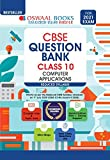 Oswaal CBSE Question Bank Class 10 Computer Applications Book Chapterwise & Topicwise (For 2021 Exam)(New edition)