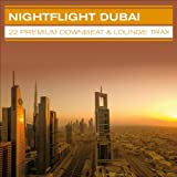 Nightflight Dubai.22 Premium Downbeat & Lounge Trax