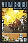 Atomic Robo, tome 1 : La science est un combat par Clevinger