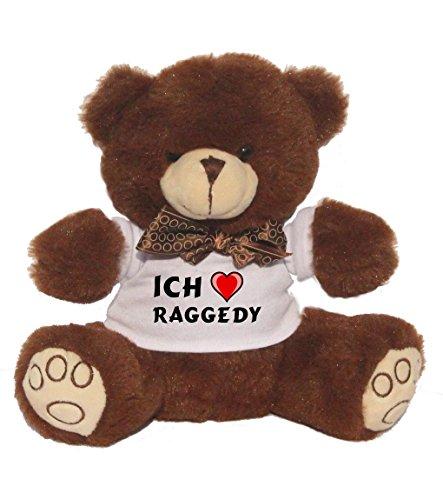 Bear Teddy Raggedy (Teddybär mit einem T-shirt mit Aufschrift Ich liebe Raggedy , Größe 18 cm (Vorname/Zuname/Spitzname))