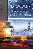 Dünenwinter und Lichterglanz: Liebesroman