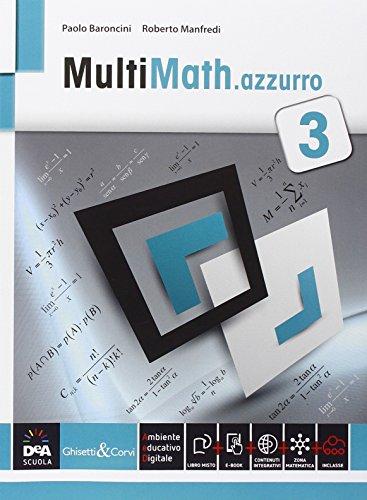Multimath azzurro. Per le Scuole superiori. Con e-book. Con espansione online: 3