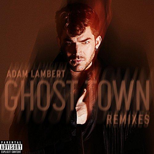 Ghost Town (Remixes) [Explicit]