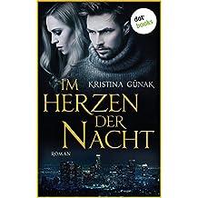 Im Herzen der Nacht: Roman
