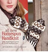 All New Homespun Handknit: 25+ Small Projects to Knit with Handspun Yarn (Paperback) - Common