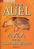 Ayla und der Clan des Bären. Roman.