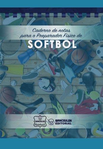 Caderno de notas para o Preparador Físico de Softbol por Wanceulen Notebook