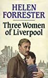 Three Women of Liverpool