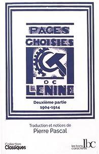 Pages choisies, tome 2 : 1904 - 1914 par  Lénine