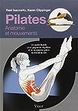 Image of Pilates : Un guide illustré pour gagner en équilibre et en souplesse grâce au travail au sol