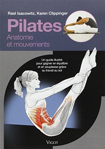 Pilates : Un guide illustré pour gagner en équilibre et en souplesse grâce au travail au sol