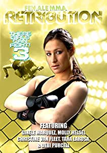 Female Mma Retribution -These Girls Can Fight 3 [DVD]