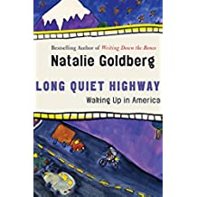 Long Quiet Highway: Waking Up in America (English Edition)