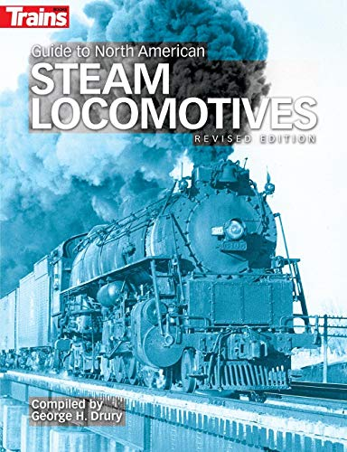 Guide to North American Steam Locomotives, Second Edition por George Drury