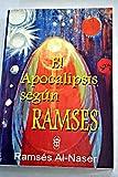 El apocalipsis según Ramses - Ramses Al-Naser