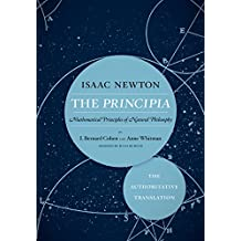 The Principia: The Authoritative Translation: Mathematical Principles of Natural Philosophy (English Edition)