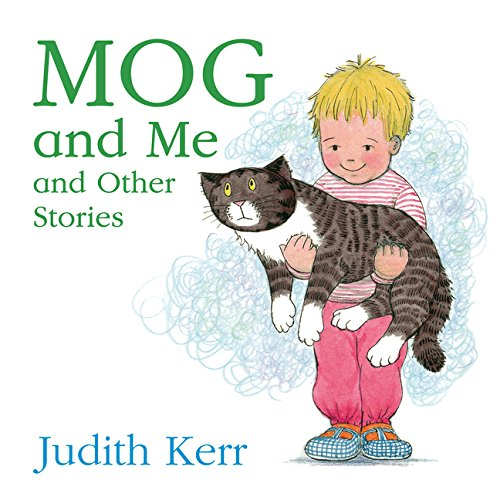 Mog and Me and Other Stories por Judith Kerr