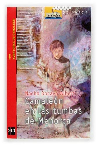 Camaleon En LAS Tumbas De Menorca (El Barco De Vapor) por Nacho Docavo Alberti