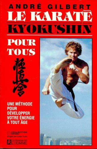 Le karaté kyokushin pour tous