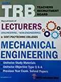 TRB Exam Guide for Recruitment of LECTURERS (Engineering/Non-Engineering) in Govt. Polytechnic Colleges / MECHANICAL ENGINEERING / Unitwise Important Study Materials, Objective Type Q & A, SP