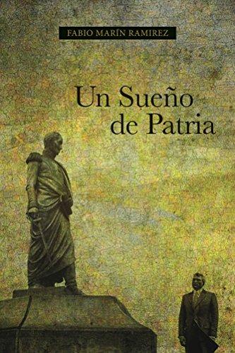 Un Sueño de Patria eBook: Fabio Marin Ramirez: Amazon.es: Tienda ...
