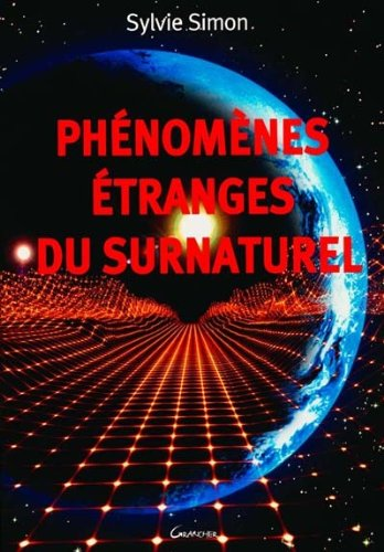 Phénomènes étranges du surnaturel