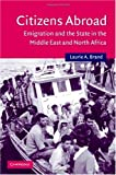 Citizens Abroad: Emigration and the State in the Middle East and North Africa (Cambridge Middle East Studies)