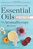 Beauty Health Beste Deals - Essential Oils & Aromatherapy, an Introductory Guide: More Than 300 Recipes for Health, Home and Beauty