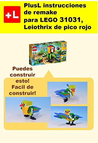 PlusL instrucciones de remake para LEGO 31031,Leiothrix de pico rojo: Usted puede construir Leiothrix de pico rojo de sus propios ladrillos por PlusL