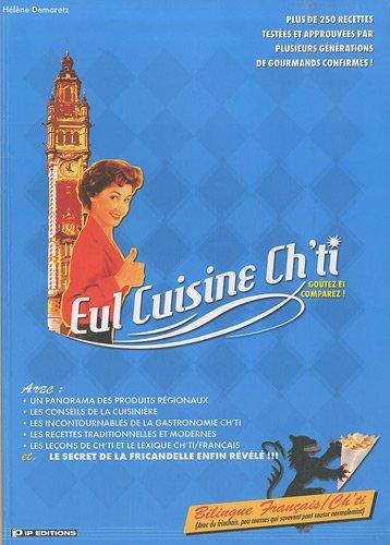 Eul cuisine Ch'ti par Hélène Demaretz