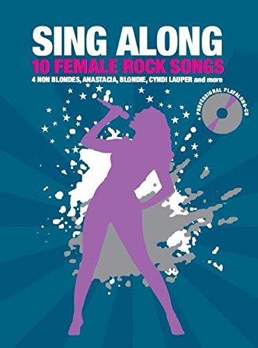 Sing Along - 10 Female Rocks Songs -For Voice-: Noten, CD für Gitarre, Gesang (Sing Along-cd)