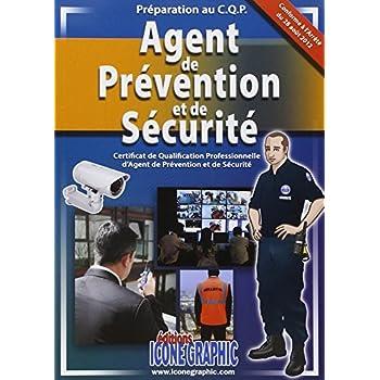 Livre Preparation au C.Q.P. Agent de Prevention et de Securite
