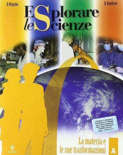 Esplorare le scienze. Scienze per temi. Vol. A-B-C-D-E. Per la Scuola media
