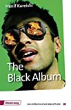 The Black Album (The Play): Textbook (Diesterwegs Neusprachliche Bibliothek - Englische Abteilung, Band 151) - Hanif Kureishi