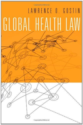 Global Health Law by Lawrence O. Gostin (2014-03-14)